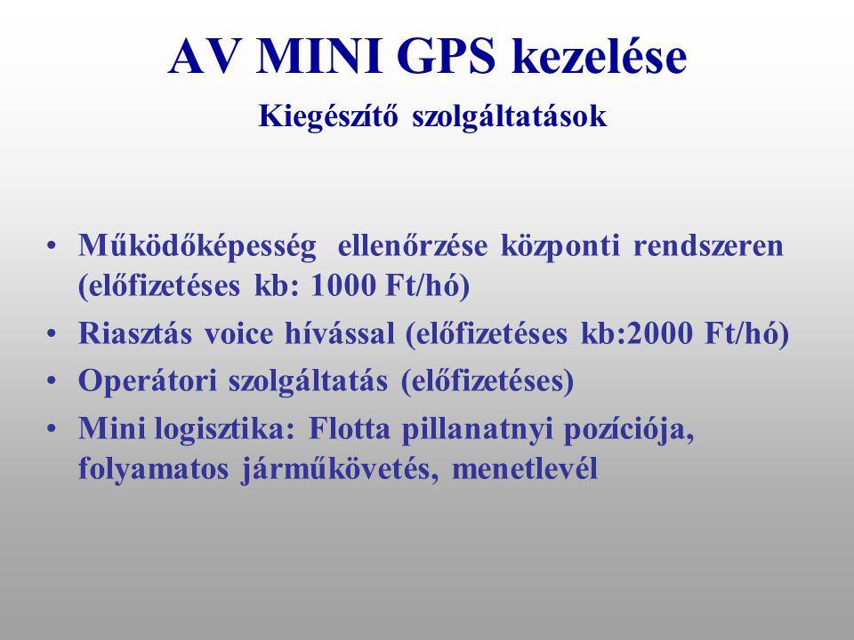 """AV MINI GPS kezelése Egyéb SMS parancsok """"RESET"""" Készülék ujraindítása (SMS-ek törlése, telefon ON-Off... reset...) •""""M+H"""" Hőmérséklet lekérdezése-ell"""