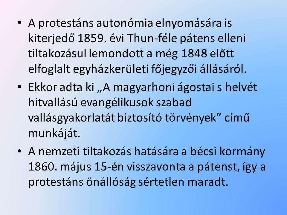 •A•A protestáns autonómia elnyomására is kiterjedő 1859.