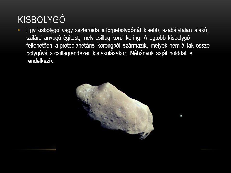 KISBOLYGÓ • Egy kisbolygó vagy aszteroida a törpebolygónál kisebb, szabálytalan alakú, szilárd anyagú égitest, mely csillag körül kering. A legtöbb ki
