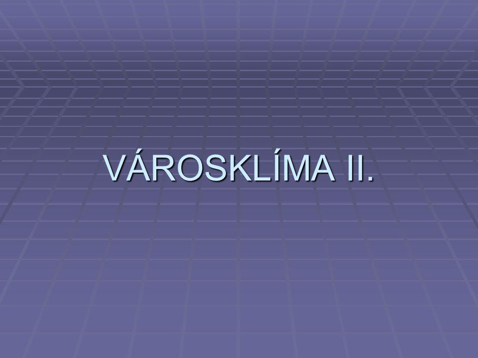 VÁROSKLÍMA II.