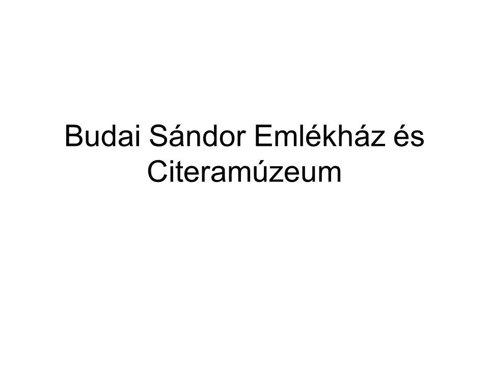 Budai Sándor Emlékház és Citeramúzeum