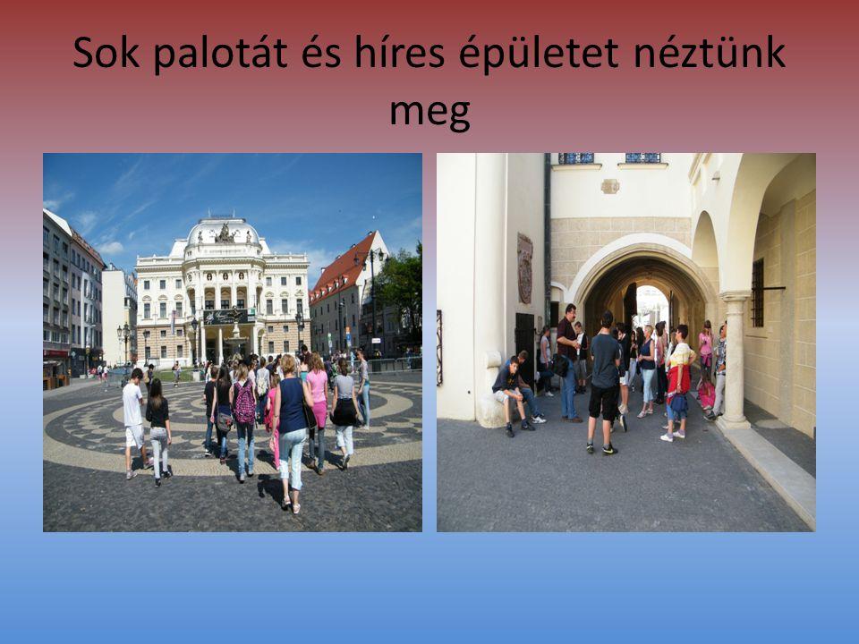 Sok palotát és híres épületet néztünk meg