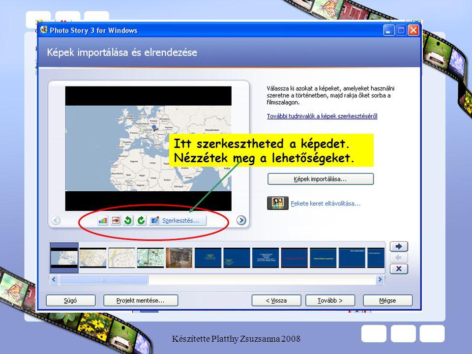 Készítette Platthy Zsuzsanna 2008 Címet adhatsz a képnek Megváltoztathatod a képet
