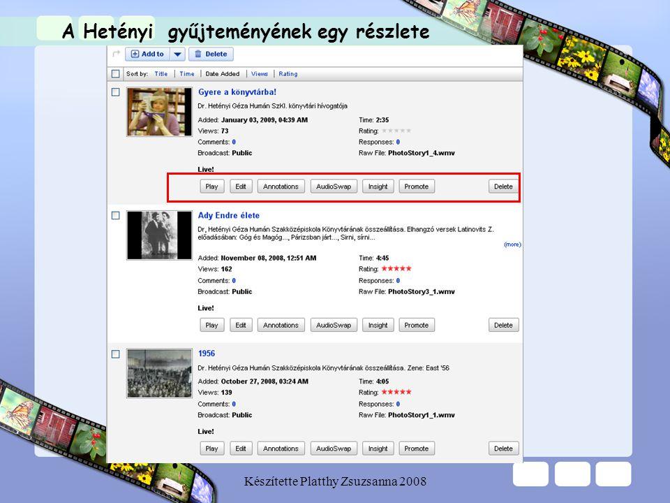 Készítette Platthy Zsuzsanna 2008 A Hetényi gyűjteményének egy részlete