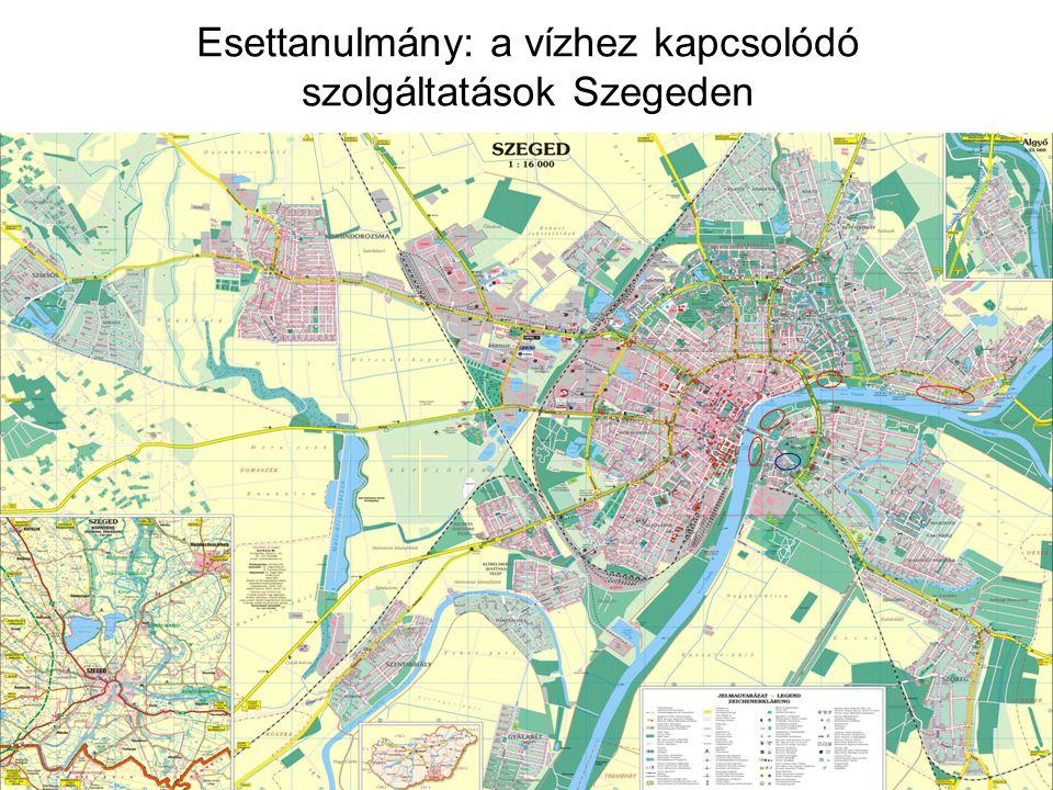 Esettanulmány: a vízhez kapcsolódó szolgáltatások Szegeden