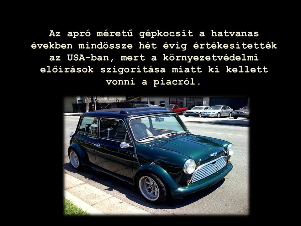 Page  23 Az apró méretű gépkocsit a hatvanas években mindössze hét évig értékesítették az USA-ban, mert a környezetvédelmi előírások szigorítása miat