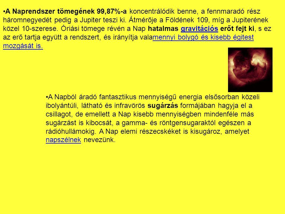 •A Naprendszer tömegének 99,87%-a koncentrálódik benne, a fennmaradó rész háromnegyedét pedig a Jupiter teszi ki.