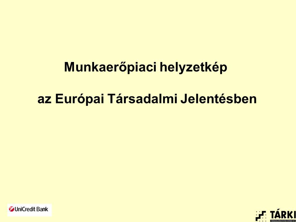 Munkaerőpiaci helyzetkép az Európai Társadalmi Jelentésben