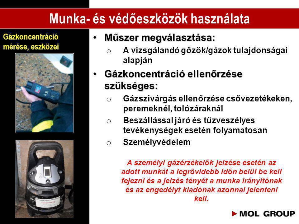 •Műszer megválasztása: o A vizsgálandó gőzök/gázok tulajdonságai alapján •Gázkoncentráció ellenőrzése szükséges: o Gázszivárgás ellenőrzése csővezeték