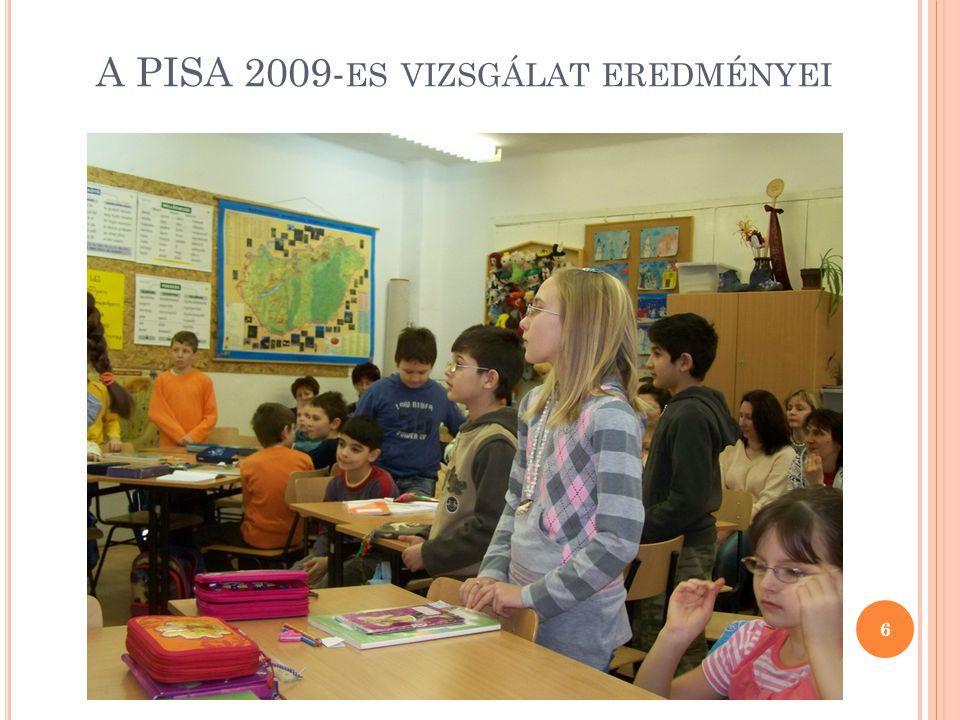A PISA 2009- ES VIZSGÁLAT EREDMÉNYEI 6