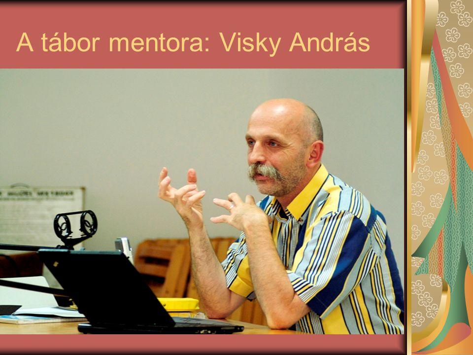 A tábor mentora: Visky András