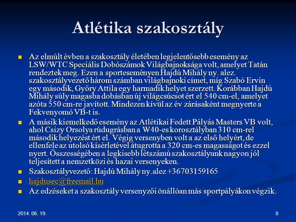 2014.06. 19. 9 Katonai Lovas Szakosztály A Szakosztály 2013.