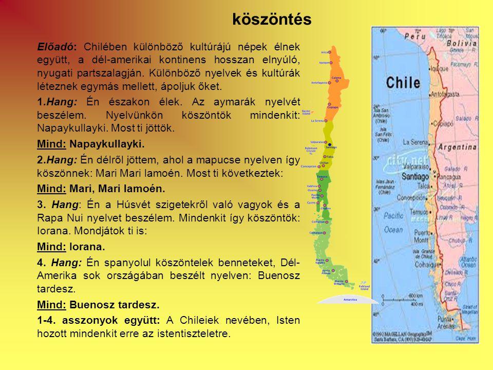 Előadó: Chilében különböző kultúrájú népek élnek együtt, a dél-amerikai kontinens hosszan elnyúló, nyugati partszalagján.