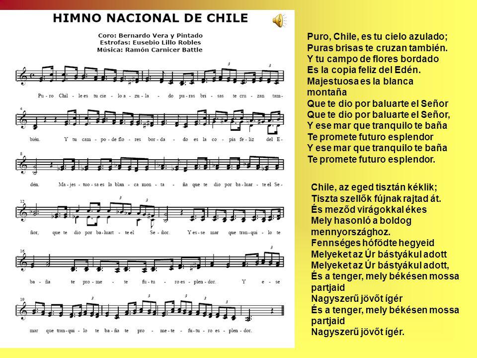 Puro, Chile, es tu cielo azulado; Puras brisas te cruzan también.