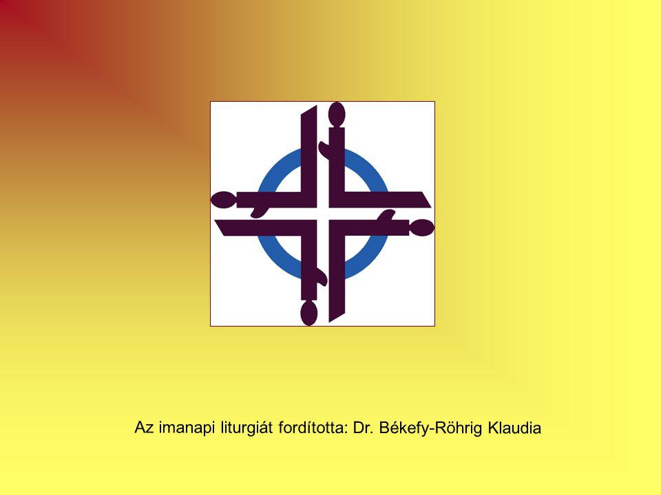 Az imanapi liturgiát fordította: Dr. Békefy-Röhrig Klaudia