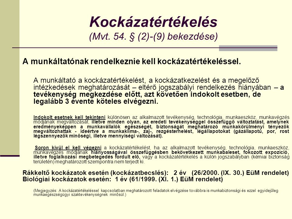 Kockázatértékelés (Mvt.54.