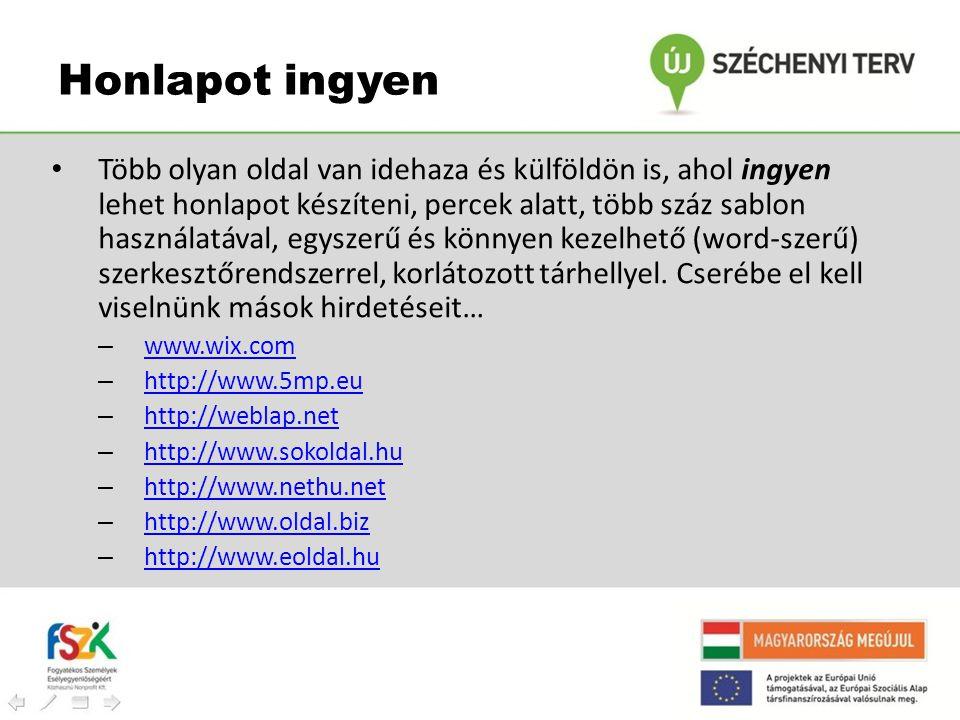 Honlapot ingyen • Több olyan oldal van idehaza és külföldön is, ahol ingyen lehet honlapot készíteni, percek alatt, több száz sablon használatával, eg