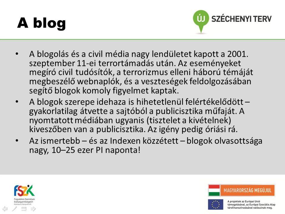 • A blogolás és a civil média nagy lendületet kapott a 2001. szeptember 11-ei terrortámadás után. Az eseményeket megíró civil tudósítók, a terrorizmus