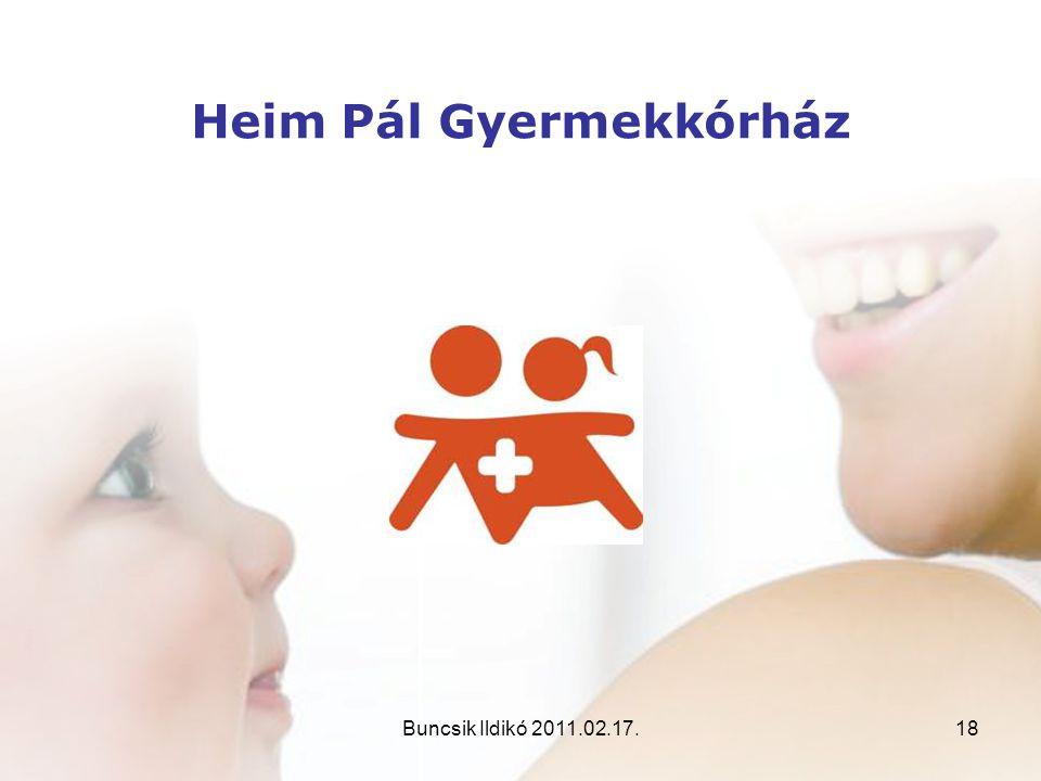 Buncsik Ildikó 2011.02.17.18 Heim Pál Gyermekkórház