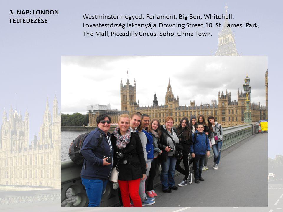 3. NAP: LONDON FELFEDEZÉSEBuckingham Palota