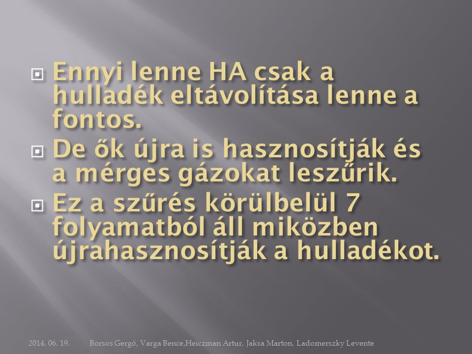 2014. 06. 19.Borsos Gergő, Varga Bence,Heiczman Artur, Jaksa Marton, Ladomerszky Levente