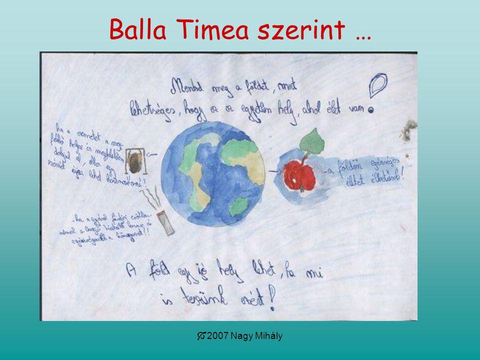  2007 Nagy Mihály Balla Timea szerint …