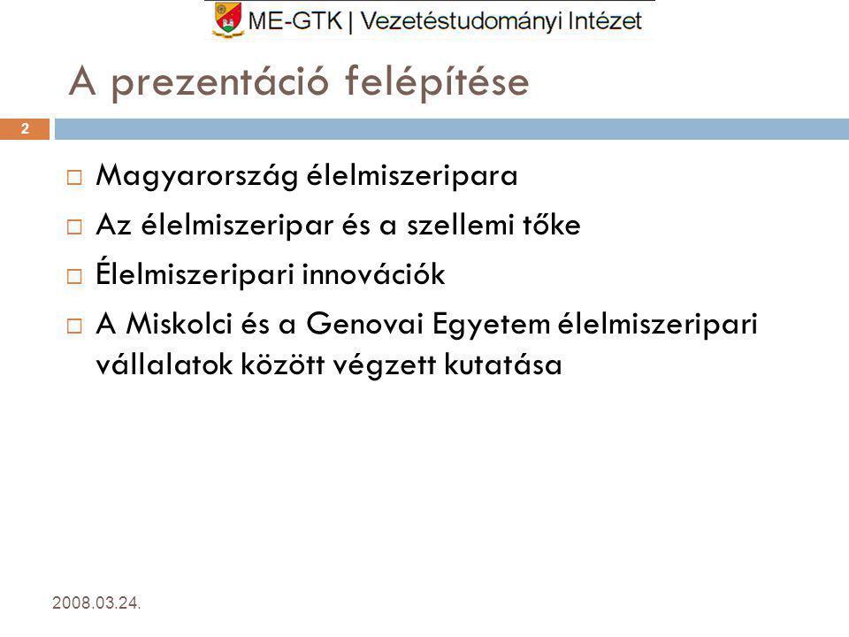 A prezentáció felépítése 2008.03.24.