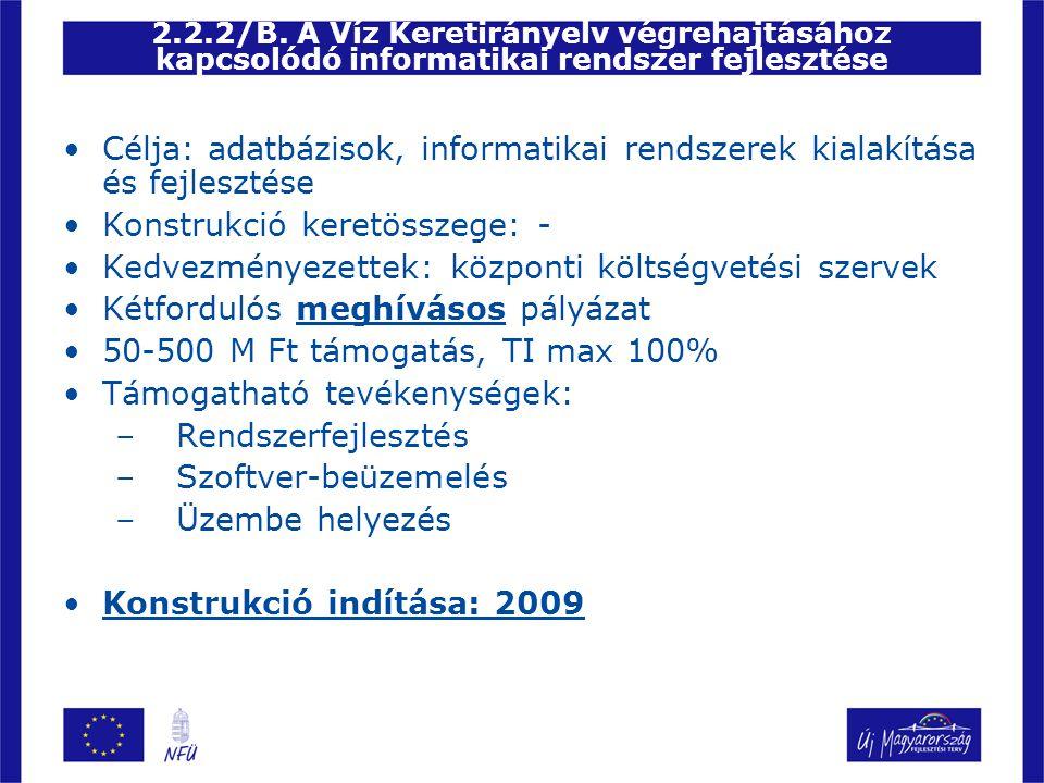 •Célja: adatbázisok, informatikai rendszerek kialakítása és fejlesztése •Konstrukció keretösszege: - •Kedvezményezettek: központi költségvetési szerve