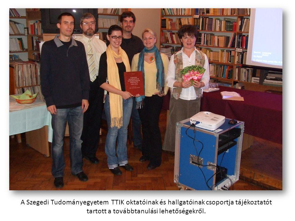 A Szegedi Tudományegyetem TTIK oktatóinak és hallgatóinak csoportja tájékoztatót tartott a továbbtanulási lehetőségekről.