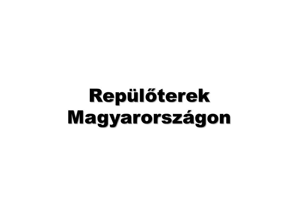 Repülőterek Magyarországon