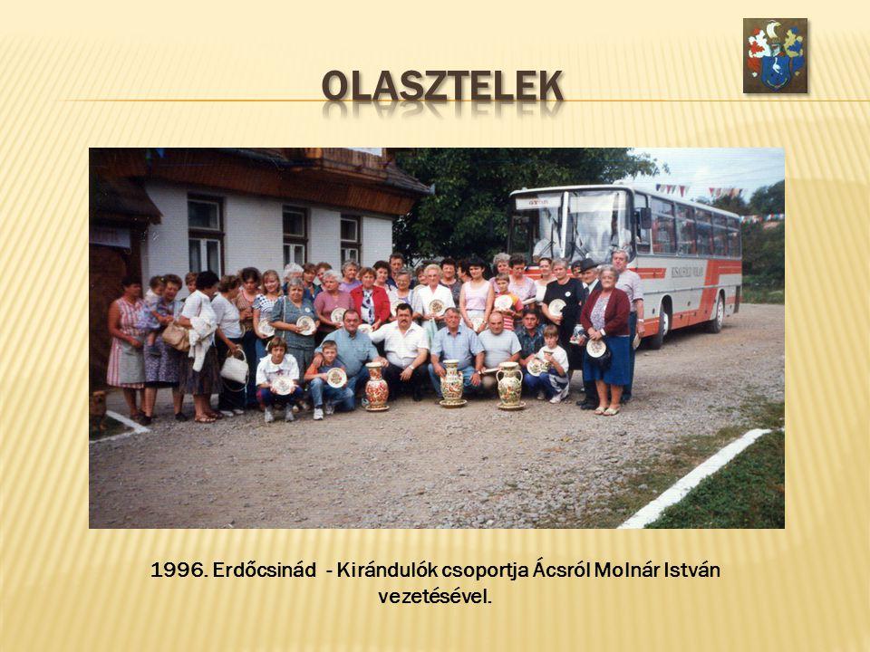 1996. Erdőcsinád - Kirándulók csoportja Ácsról Molnár István vezetésével.