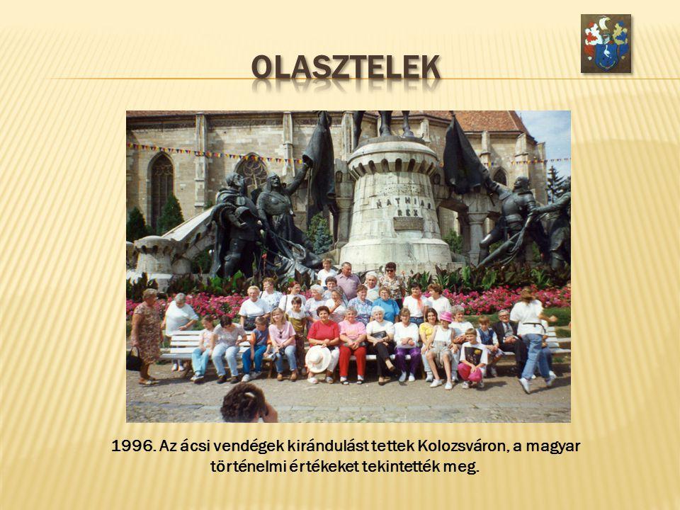 1996. Az ácsi vendégek kirándulást tettek Kolozsváron, a magyar történelmi értékeket tekintették meg.