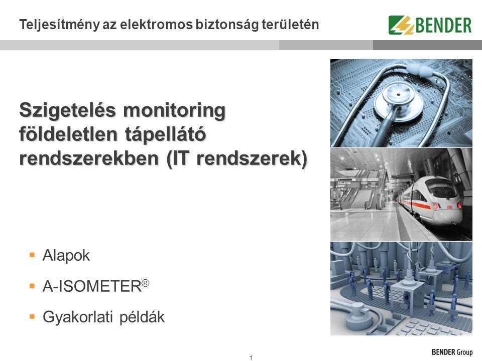 42 A szigetelés monitorozó eszköz  Folytonosan monitorozza a szigetelési ellenállást az IT rendszer és a védőföld (PE) között  Optikailag jelzi, ha a szigetelési ellenállás egy minimális érték alá esett.