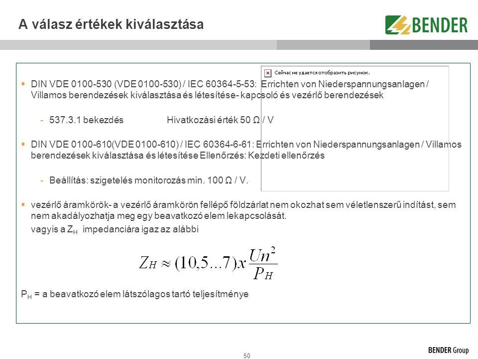50 A válasz értékek kiválasztása  DIN VDE 0100-530 (VDE 0100-530) / IEC 60364-5-53: Errichten von Niederspannungsanlagen / Villamos berendezések kivá
