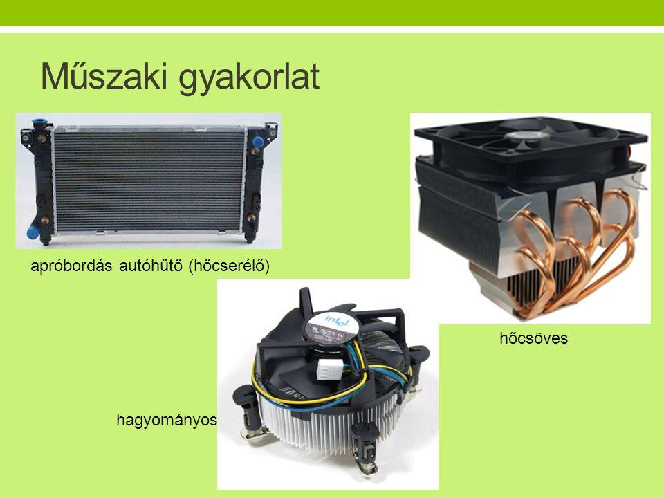 Műszaki gyakorlat apróbordás autóhűtő (hőcserélő) hagyományos hőcsöves