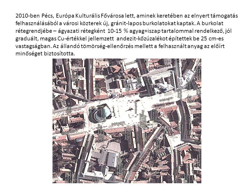 2010-ben Pécs, Európa Kulturális Fővárosa lett, aminek keretében az elnyert támogatás felhasználásából a városi közterek új, gránit-lapos burkolatokat