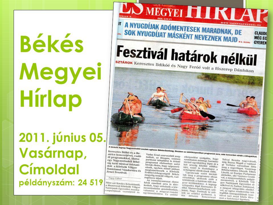 Békés Megyei Hírlap 2011. június 05. Vasárnap, Címoldal példányszám: 24 519