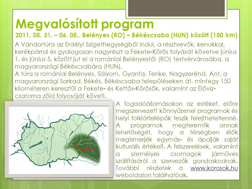 A színpadon folyamatosan egész nap magyar- román kulturális fellépők léptek fel, közben a kilátogatók a Körös Maros Nemzeti Park és a Körösök Völgye Natúrpark Egyesület, Békésmegyei Vízművek fenntarthatósági sátraikban ismerkedhettek meg a Körösök Völgye környezeti és természeti értékeivel.
