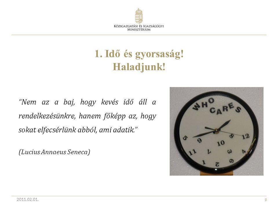 """6 """"Nem az a baj, hogy kevés idő áll a rendelkezésünkre, hanem főképp az, hogy sokat elfecsérlünk abból, ami adatik."""" (Lucius Annaeus Seneca) 1. Idő és"""