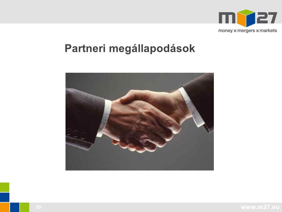 www.m27.eu 15 Partneri megállapodások