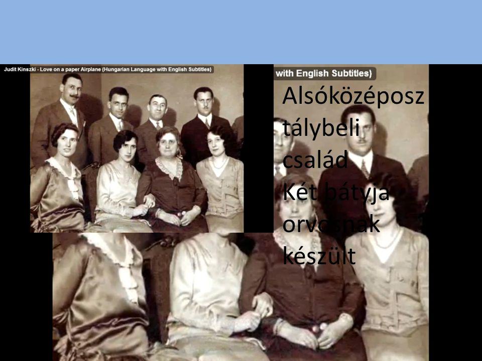 Alsóközéposz tálybeli család Két bátyja orvosnak készült