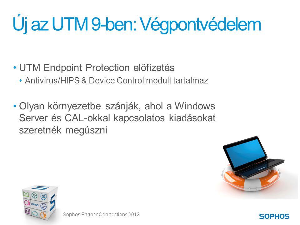 Sophos Partner Connections 2012 Új az UTM 9-ben: Végpontvédelem •UTM Endpoint Protection előfizetés •Antivirus/HIPS & Device Control modult tartalmaz •Olyan környezetbe szánják, ahol a Windows Server és CAL-okkal kapcsolatos kiadásokat szeretnék megúszni