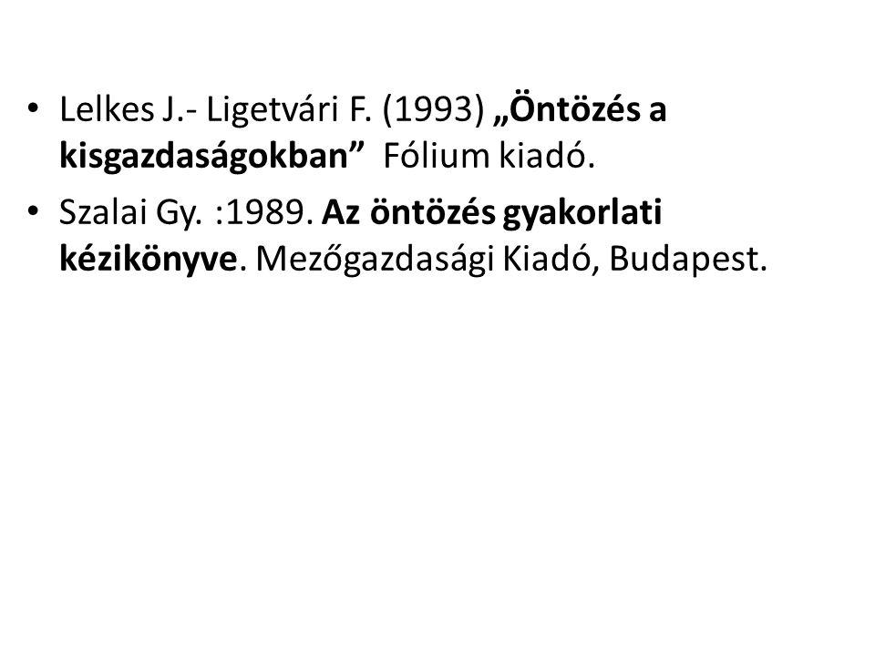 """• Lelkes J.- Ligetvári F. (1993) """"Öntözés a kisgazdaságokban"""" Fólium kiadó. • Szalai Gy. :1989. Az öntözés gyakorlati kézikönyve. Mezőgazdasági Kiadó,"""