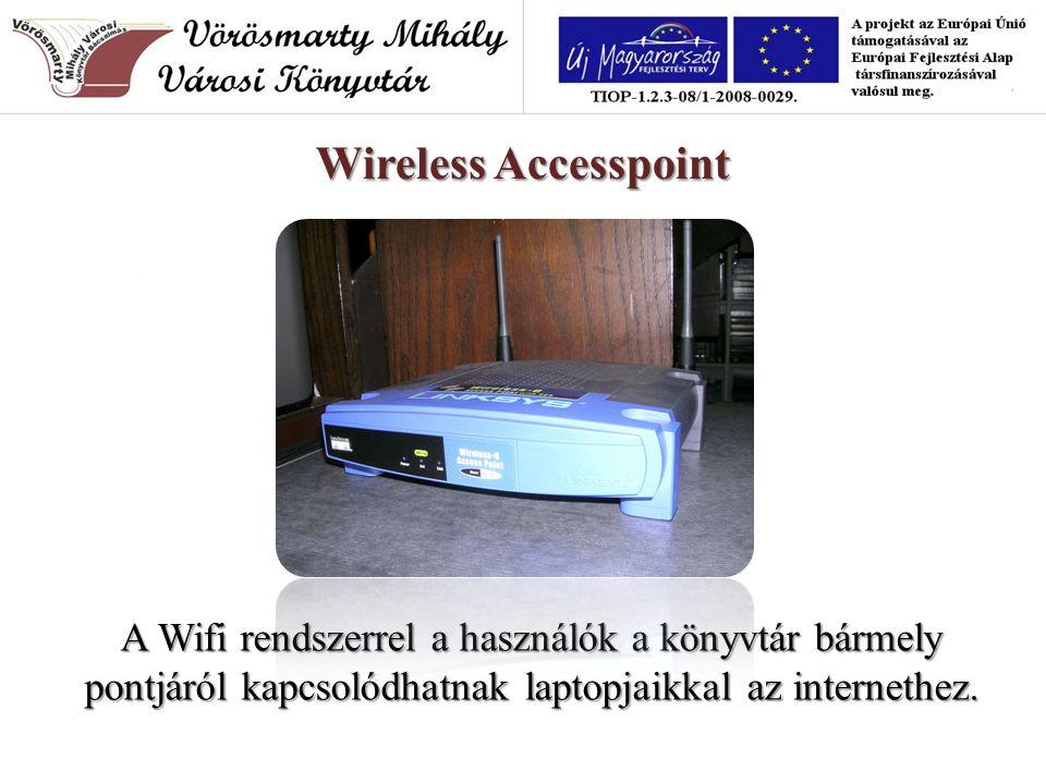 A Wifi rendszerrel a használók a könyvtár bármely pontjáról kapcsolódhatnak laptopjaikkal az internethez.