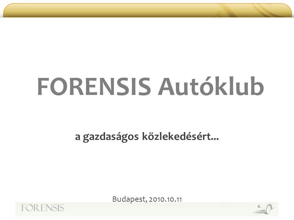 Miért Forensis Autóklub.