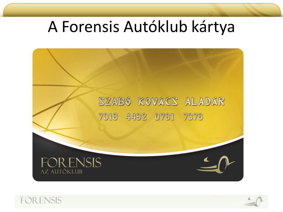 Partnerek A Forensis kártya elfogadó Partnerek kiválasztásakor nagyon fontos szempont, hogy megfeleljen a Forensis elvárásoknak, ahol Tagok magas és megbízható minőségű szolgáltatást kapnak.