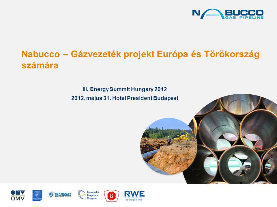 Nabucco – Gázvezeték projekt Európa és Törökország számára III.