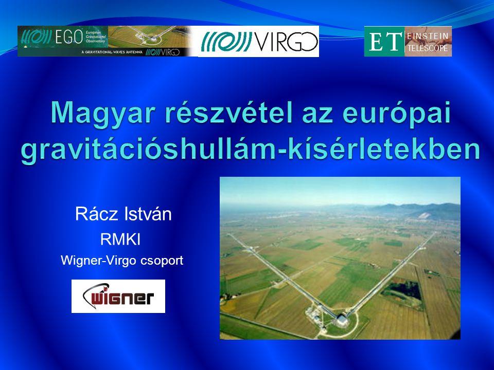Rácz István RMKI Wigner-Virgo csoport