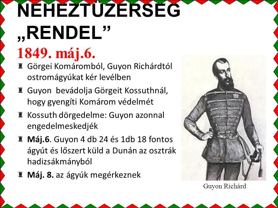 """NEHÉZTÜZÉRSÉG """"RENDEL 1849.máj.6."""