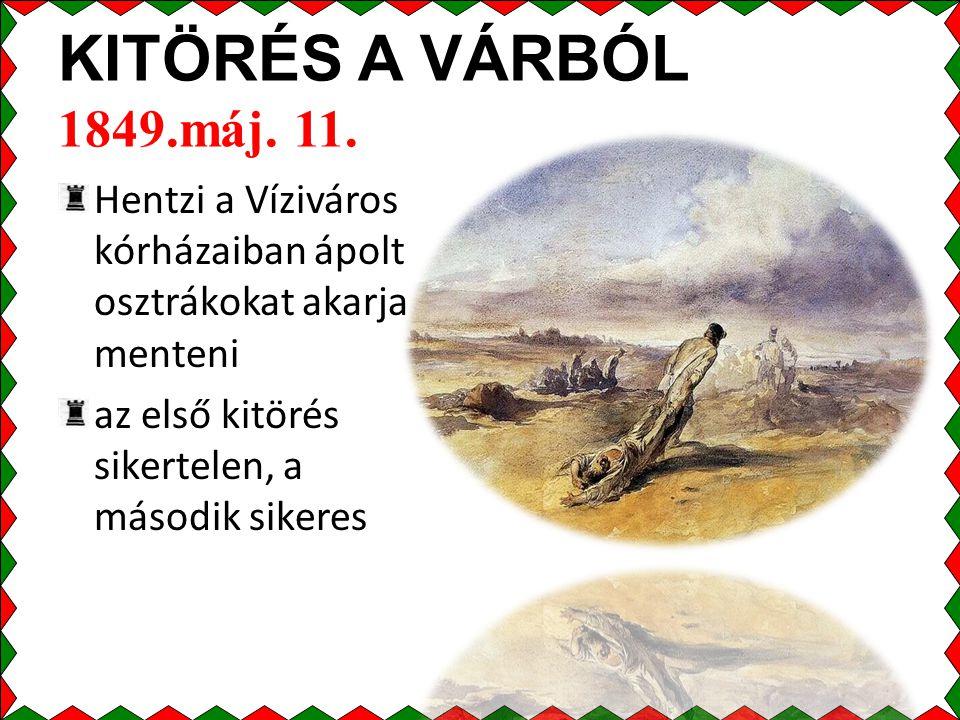 KITÖRÉS A VÁRBÓL 1849.máj.11.
